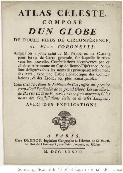 Atlas céleste composé d'un globe de douze pieds de circonférence du Père Coronelli auquel on a joint celui de M. l'abbé de La Caille... - 1